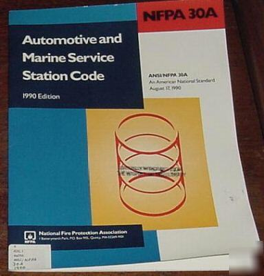 Nfpa 30a Automotive And Marine Service Station Code