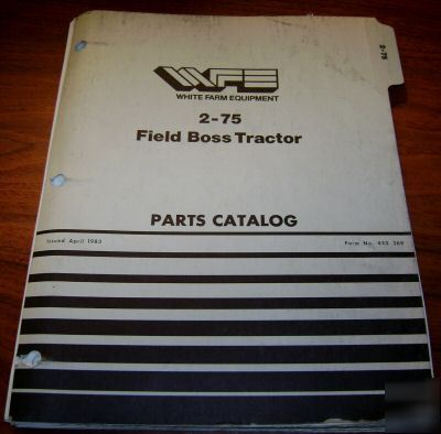 Madison Car Dealers >> White 2-75 field boss tractor parts catalog book manual