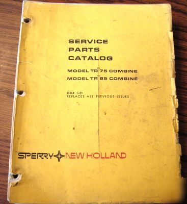New holland tr 75 & tr 85 combine parts catalog book nh